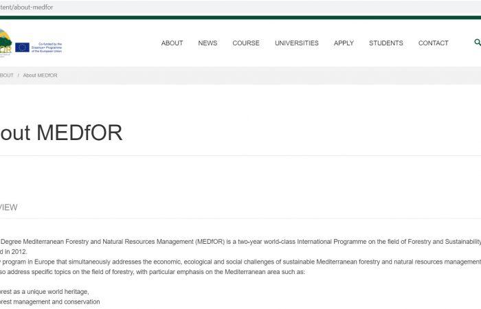 Në kuadër të Progarmit Erasmus Mundus të financuar nga Bashkimi Europian, është hapur thirrja për aplikime për bursa studimi dy vjeçare në nivelin Master mbiManaxhimi e Pyjeve Mesdhetare dhe Burimeve Natyrore (MEDfOR)