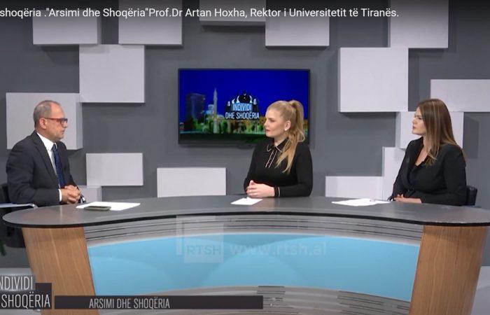 """Intervista e Rektorit të Universitetit të Tiranës Prof. Dr. Artan Hoxha në emisionin """"Individi dhe Shoqëria"""""""