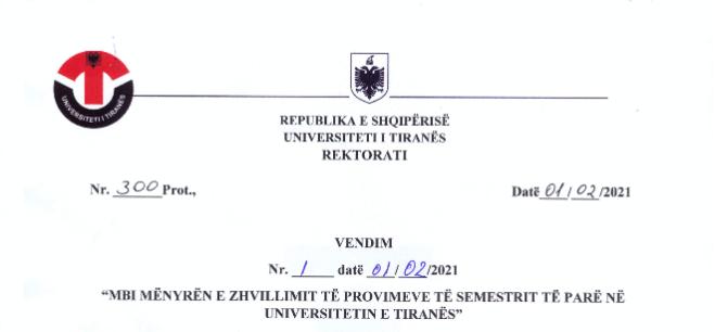 """Vendim i Rektoratit nr.1 datë 01.02.2021, """"Mbi mënyrën e zhvillimit të provimeve të semestrit të parë në Universitetin e Tiranës"""""""