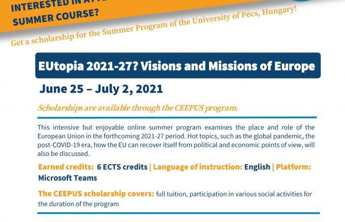 """Universiteti i Pecs në Hungari, ka hapur thirrjen për aplikim në Shkollën Verore, për periudhën 5 qershor – 2 korrik 2021,me temë""""EUtopia 2021-27? Visions and Missions of Europe"""""""